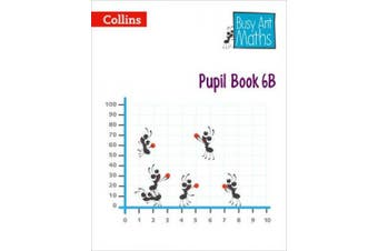 Pupil Book 6B (Busy Ant Maths) (Busy Ant Maths)