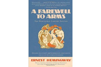 A Farewell to Arms (Hemingway Library Edition)