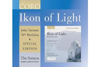 John Tavener: Ikon of Light - 70th Birthday [Special Edition]