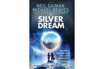 The Silver Dream (Interworld, Book 2) (Interworld)