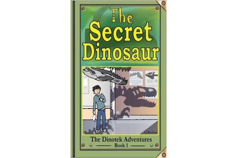 The Dinoteks, Secret Dinosaurs: Giants Awake!: Book 1 (The Dinotek Adventures)