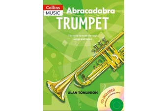Abracadabra Brass - Abracadabra Trumpet (Pupil's Book + CD): The way to learn through songs and tunes (Abracadabra Brass)