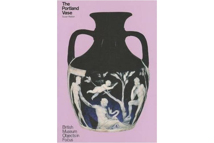 The Portland Vase (Objects in Focus)