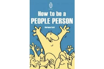 How To Be A People Person