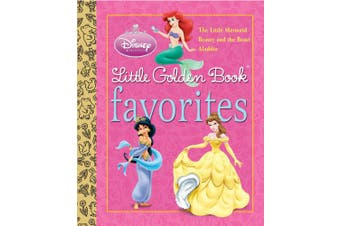 Disney Princess Little Golden Book Favorites (Disney Princess) (Little Golden Book Favorites)