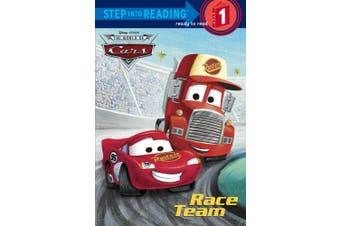 Race Team (Disney/Pixar Cars) (Step Into Reading - Level 1 - Quality)
