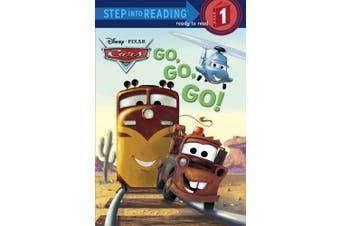 Cars: Go, Go, Go! (Step Into Reading - Level 1 - Quality)
