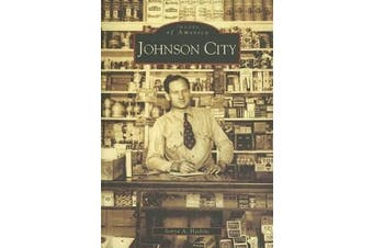 Johnson City (Images of America)