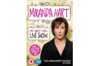 Miranda Hart: My, What I Call, Live Show [Regions 2,4]