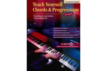 Alfred's Teach Yourself Chords & Progressions at the Keyboard  : Everything You Need to Know to Start Playing Now!, Book & CD (Teach Yourself)