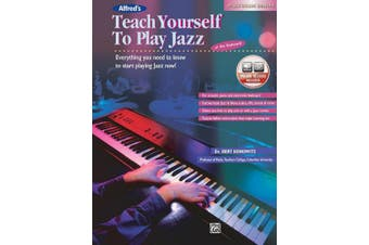 Alfred's Teach Yourself to Play Jazz at the Keyboard: Everything You Need to Know to Start Playing Jazz Now!, Book & CD (Teach Yourself)