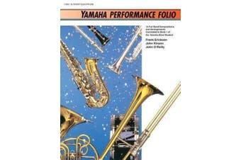 Yamaha Performance Folio: B-Flat Tenor Saxophone (Yamaha Band Method)