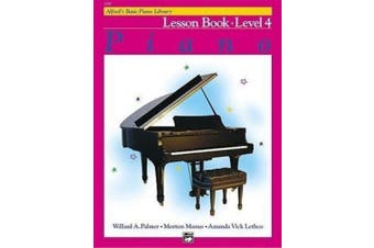 Alfred's Basic Piano Library Lesson Book, Bk 4 (Alfred's Basic Piano Library)