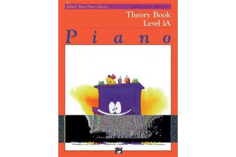 Alfred's Basic Piano Library Theory, Bk 1a (Alfred's Basic Piano Library)