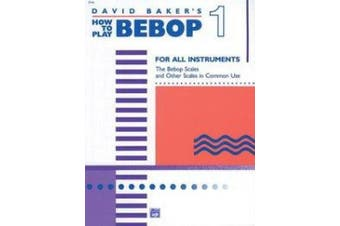 How to Play Bebop, Vol 1