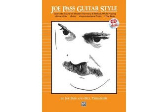Joe Pass Guitar Style: Learn the Sound of Modern Harmony & Melody, Book & CD