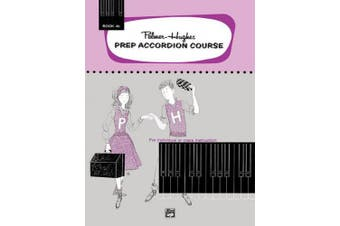 Palmer-Hughes Prep Accordion Course, Bk 4b: For Individual or Class Instruction (Palmer-Hughes Accordion Course)