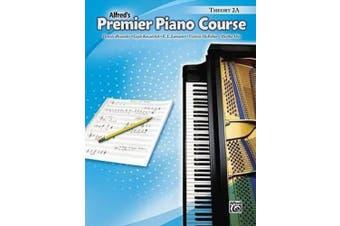 Premier Piano Course Theory, Bk 2a (Alfred's Premier Piano Course)