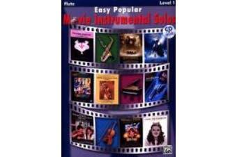 Easy Popular Movie Instrumental Solos: Flute, Book & CD (Pop Instrumental Solo)