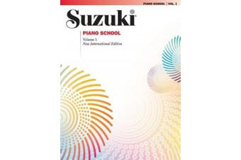 Suzuki Piano School, Vol 1 (Suzuki Method Core Materials)