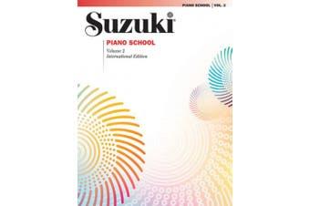 Suzuki Piano School, Vol 2 (Suzuki Method Core Materials)