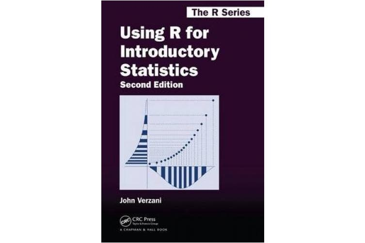 Using R for Introductory Statistics, Second Edition (Chapman & Hall/CRC: The R Series)