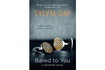Bared to You (Crossfire Novels)