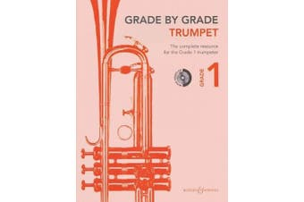 Grade by Grade - Trumpet (Grade 1): With CDs of Performances and Accompaniments