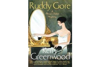 Ruddy Gore: Miss Phryne Fisher Investigates (Phryne Fisher)