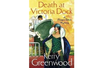 Death at Victoria Dock: Miss Phryne Fisher Investigates (Phryne Fisher)