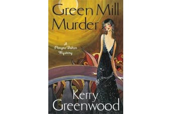 The Green Mill Murder: Miss Phryne Fisher Investigates (Phryne Fisher)