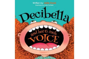 Decibella and Her 15cm Voice (Communicate With Confidence)