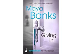 Giving In: Surrender Trilogy Book 2 (Surrender)