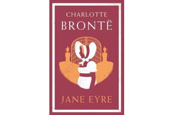 Jane Eyre (Alma Classics Evergreens)