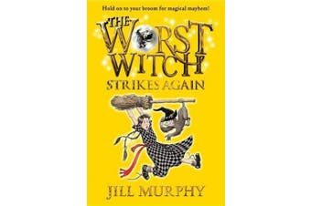 The Worst Witch Strikes Again (Magical Adventures of the Worst Witch)