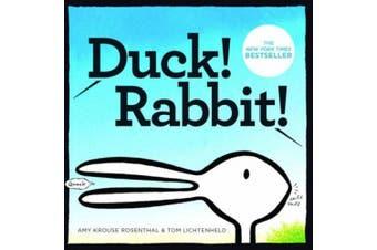 Duck! Rabbit! [Board Book]