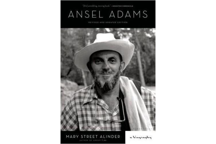 Ansel Adams: A Biography