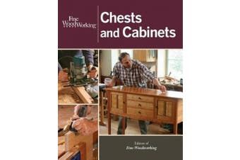 "Chests and Cabinets (""Fine Woodworking"")"