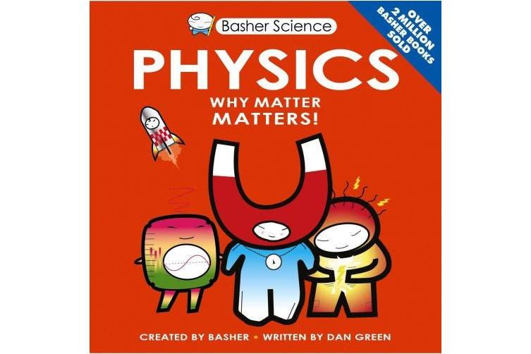 Basher Science: Physics (Basher)
