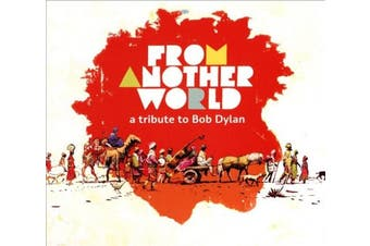 From Another World: A Tribute to Bob Dylan [Digipak]
