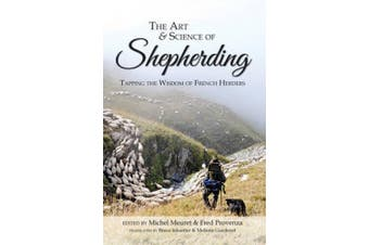 The Art & Science of Shepherding: Tapping the Wisdom of French Herders