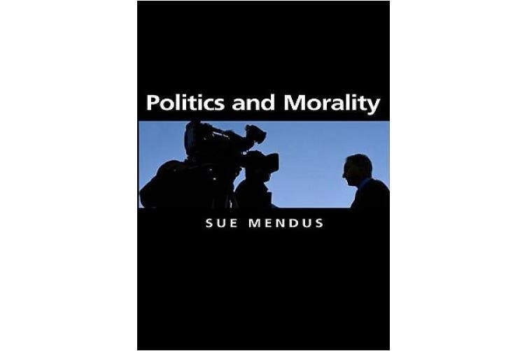 Politics and Morality (Themes for the 21st Century Series)