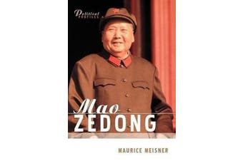 Mao Zedong - a Political and Intellectual Portrait (Polity Political Profiles Series)