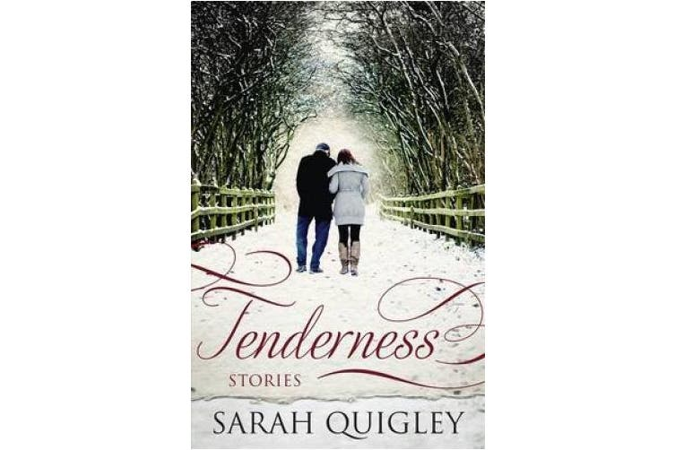 Tenderness: Short Stories