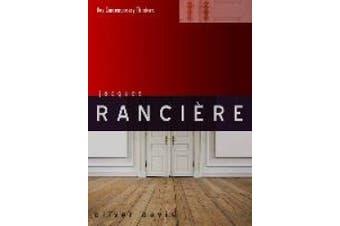 Jacques Ranciere (Key Contemporary Thinkers)
