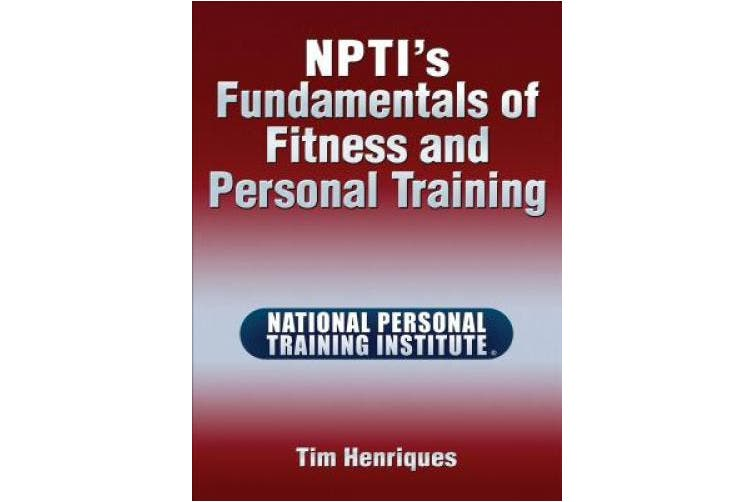 Ntpi's Fundamentals of Fitness and Personal Training