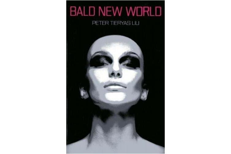 Bald New World