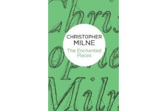 The Enchanted Places (Pan Heritage Classics)