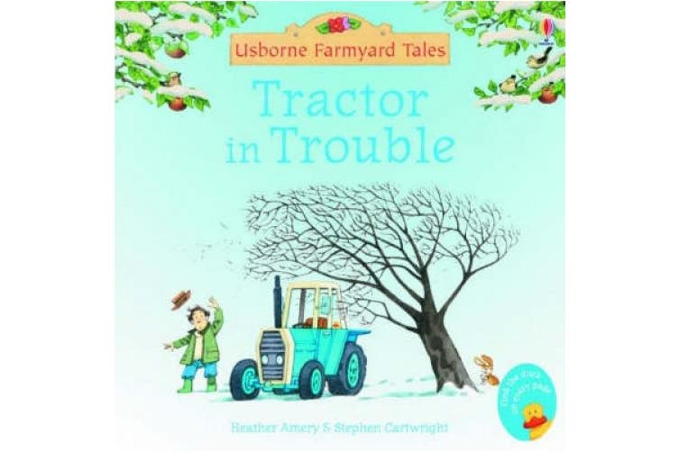 Tractor In Trouble (Farmyard Tales Minibook Series)