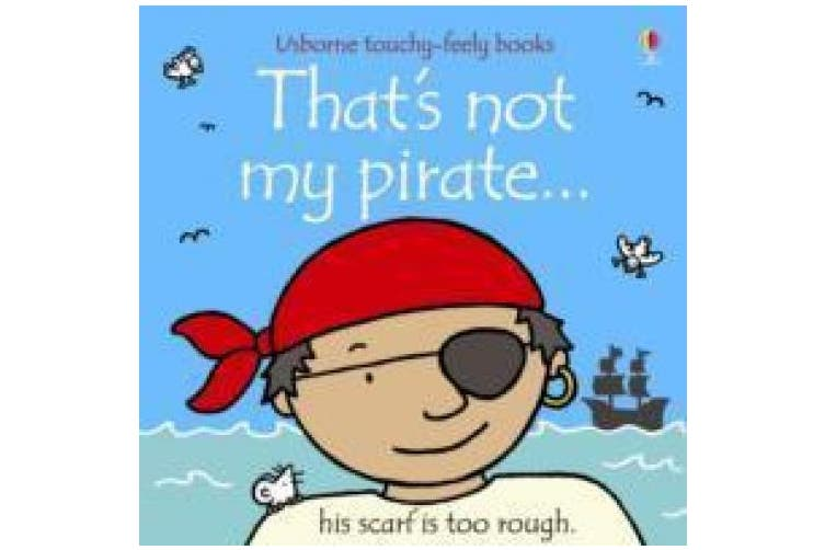 That's Not My Pirate (That's Not My...) [Board book]